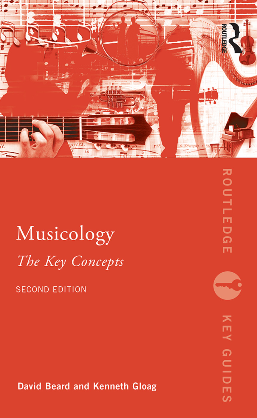 Musicology: The Key Concepts: 2nd Edition (Paperback) book cover