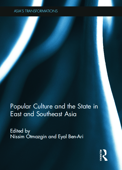 Popular Culture and the State in East and Southeast Asia (Hardback) book cover