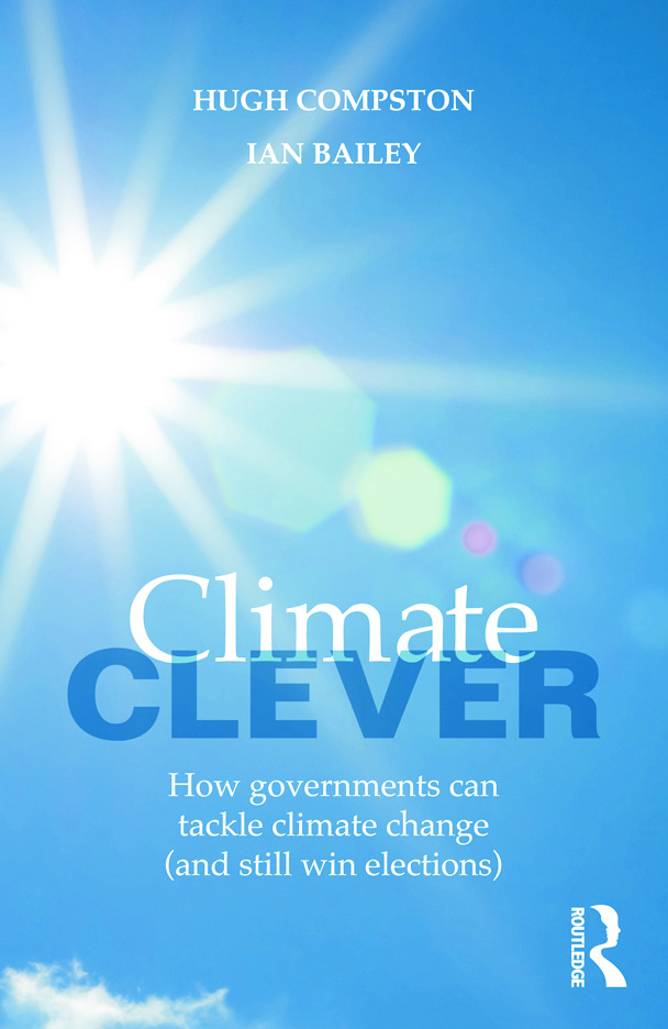Climate Clever: How Governments Can Tackle Climate Change (and Still Win Elections) (Paperback) book cover
