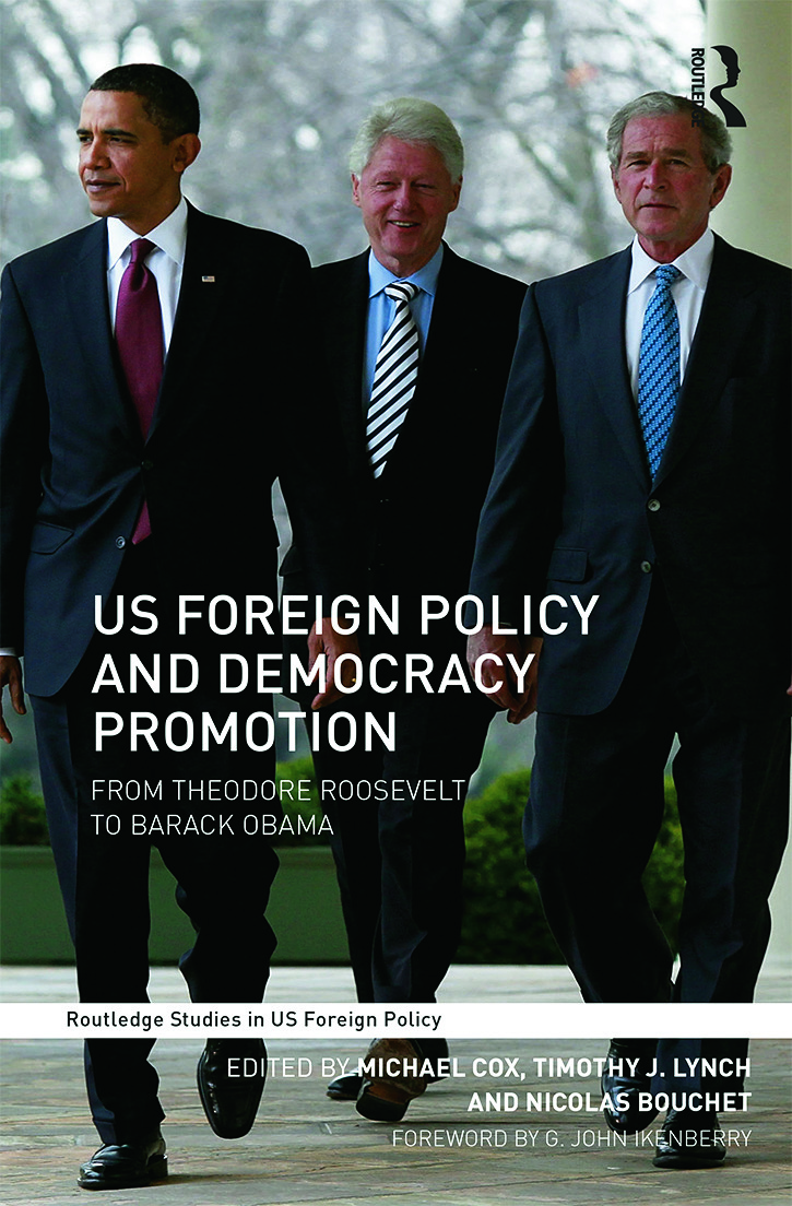 US Foreign Policy and Democracy Promotion: From Theodore Roosevelt to Barack Obama (Paperback) book cover