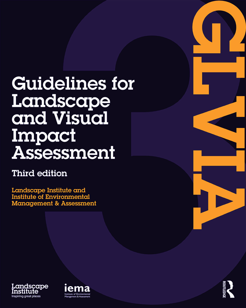 Guidelines for Landscape and Visual Impact Assessment: 3rd Edition (Hardback) book cover