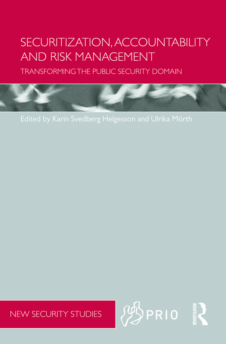 Securitization, Accountability and Risk Management: Transforming the Public Security Domain (Hardback) book cover