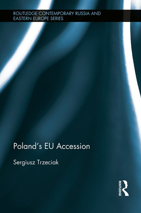 Poland's EU Accession: 1st Edition (Hardback) book cover