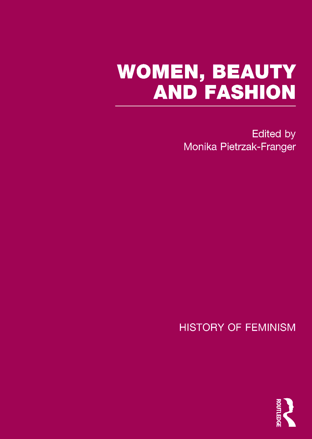 Women, Beauty, and Fashion (Hardback) book cover
