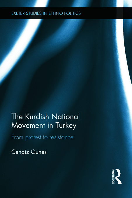 The Kurdish National Movement in Turkey: From Protest to Resistance (Hardback) book cover