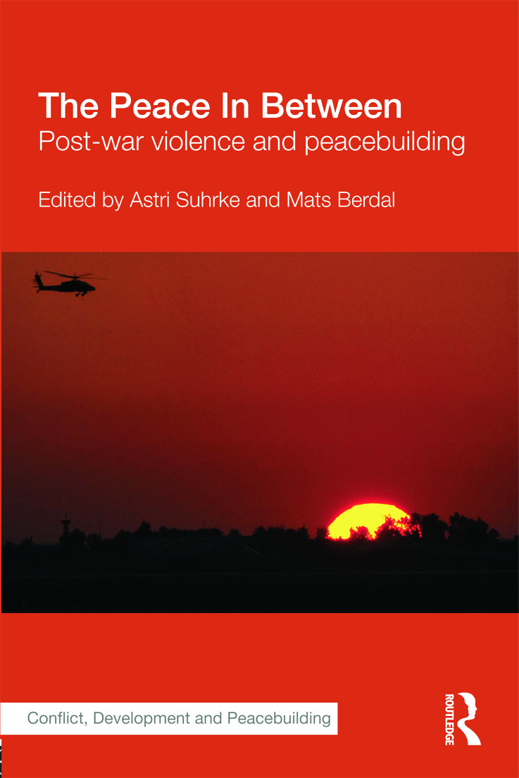 The Peace In Between: Post-War Violence and Peacebuilding, 1st Edition (Paperback) book cover