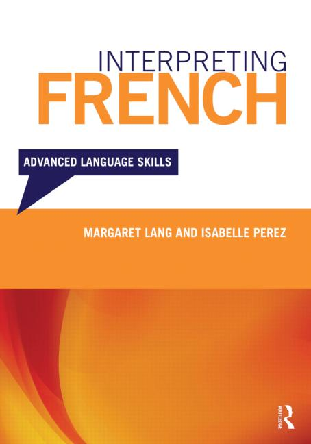 Interpreting French: Advanced Language Skills, 1st Edition (Pack - Book and CD) book cover