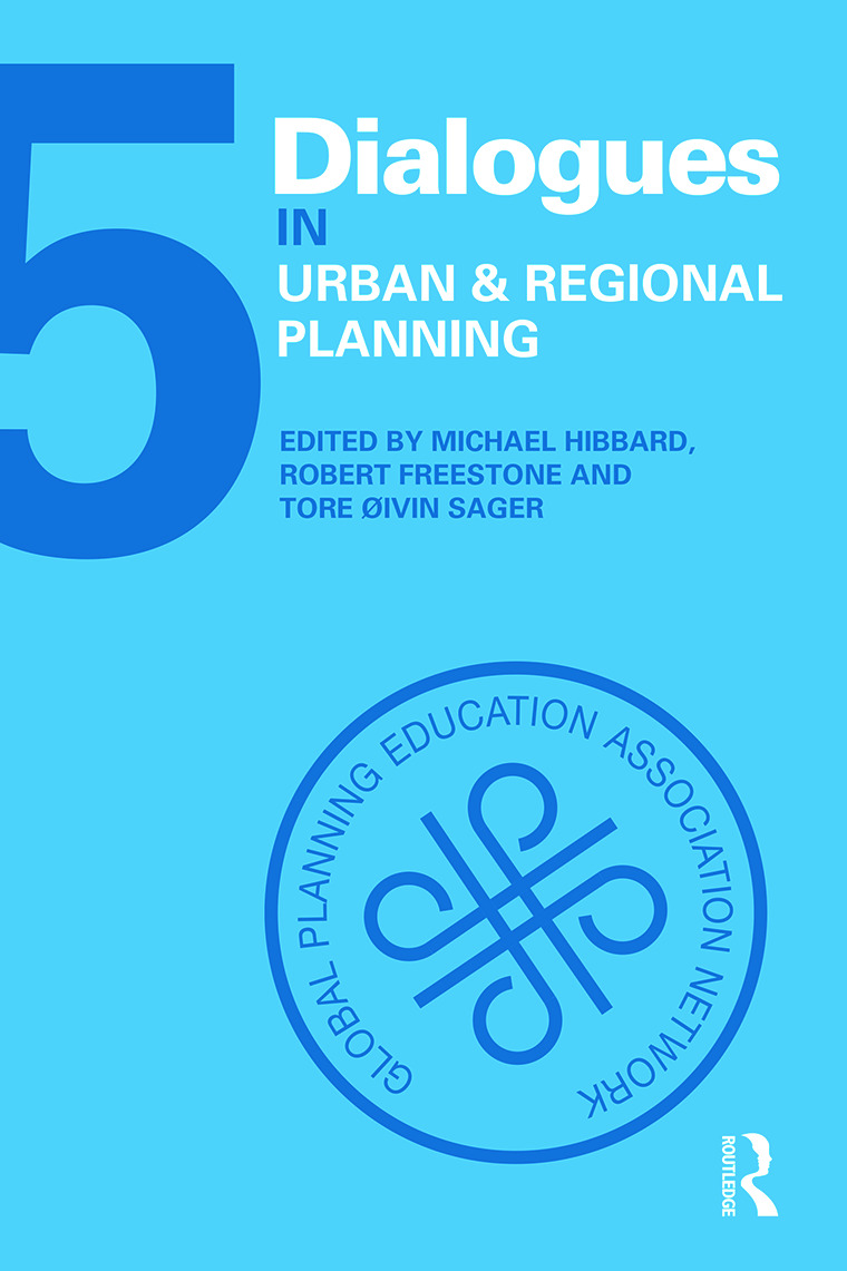 Dialogues in Urban and Regional Planning: Volume 5 (Hardback) book cover