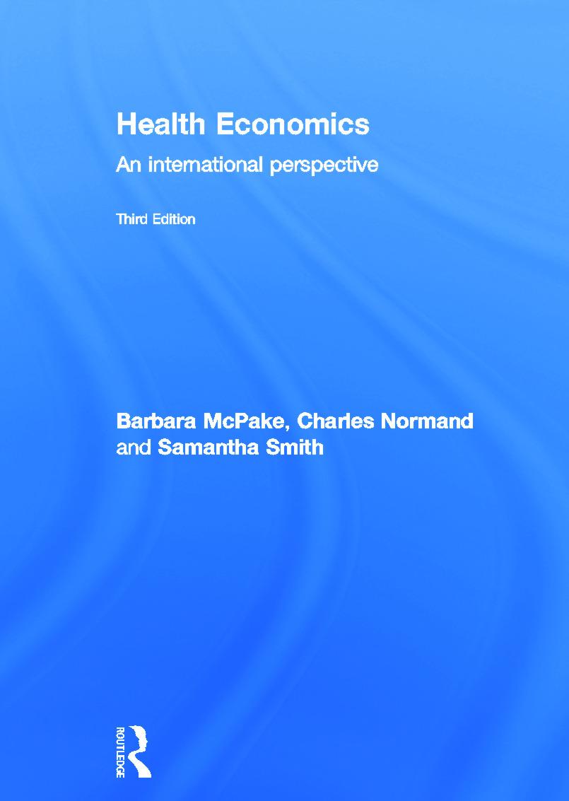 Health Economics: An International Perspective, 3rd Edition (Hardback) book cover