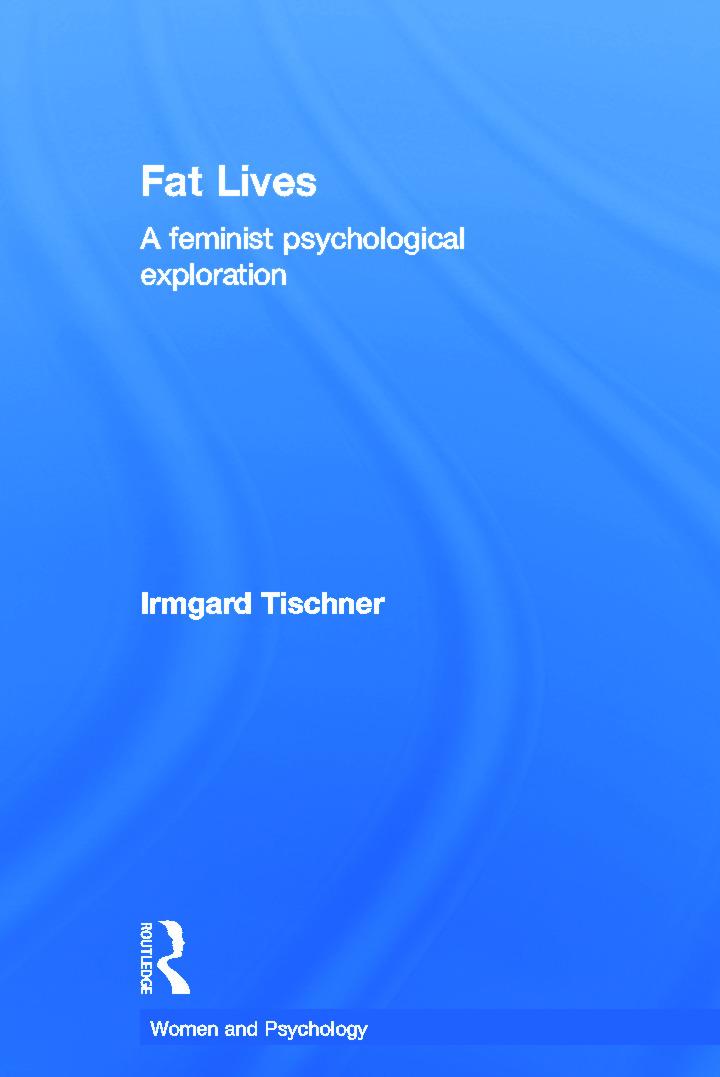 Fat Lives: A Feminist Psychological Exploration book cover