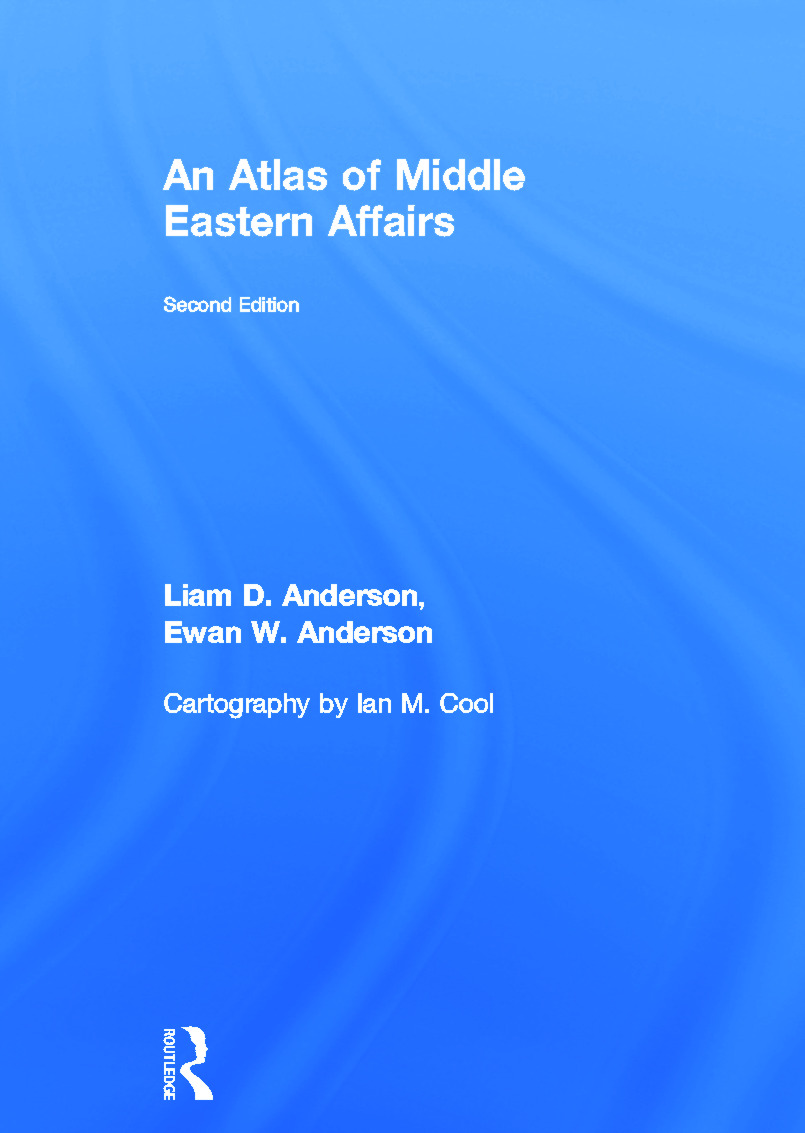 An Atlas of Middle Eastern Affairs: 2nd Edition (Hardback) book cover