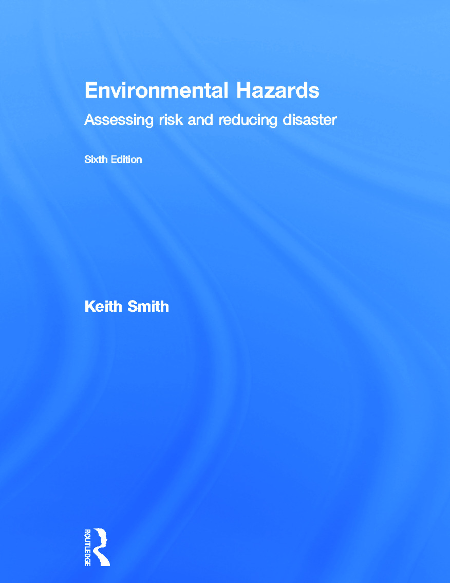 Environmental Hazards: Assessing Risk and Reducing Disaster book cover