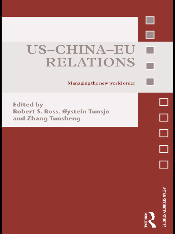 US-China-EU Relations: Managing the New World Order (Paperback) book cover