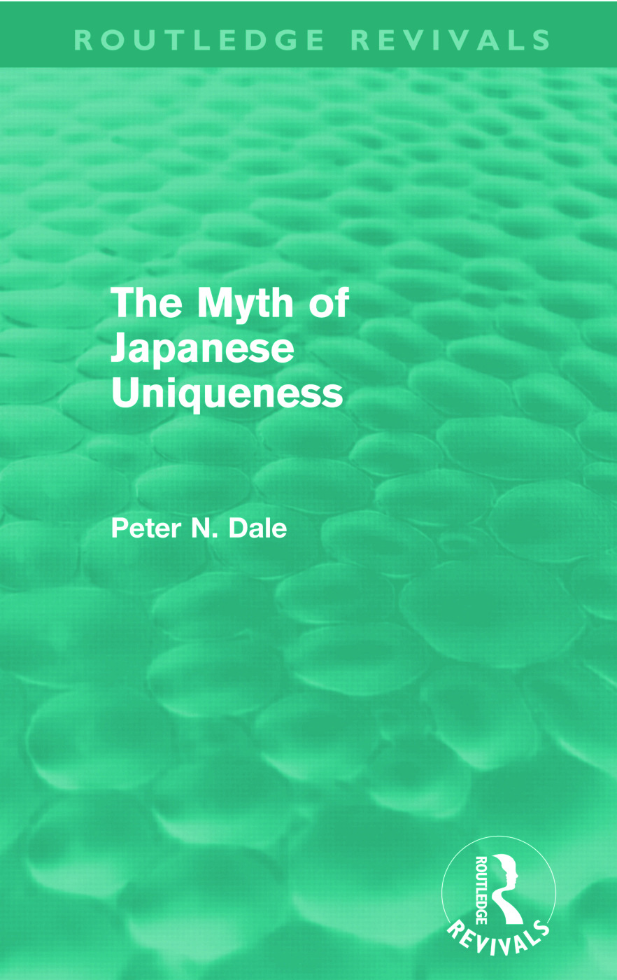 Myth of Japanese Uniqueness (Routledge Revivals) (Paperback) book cover