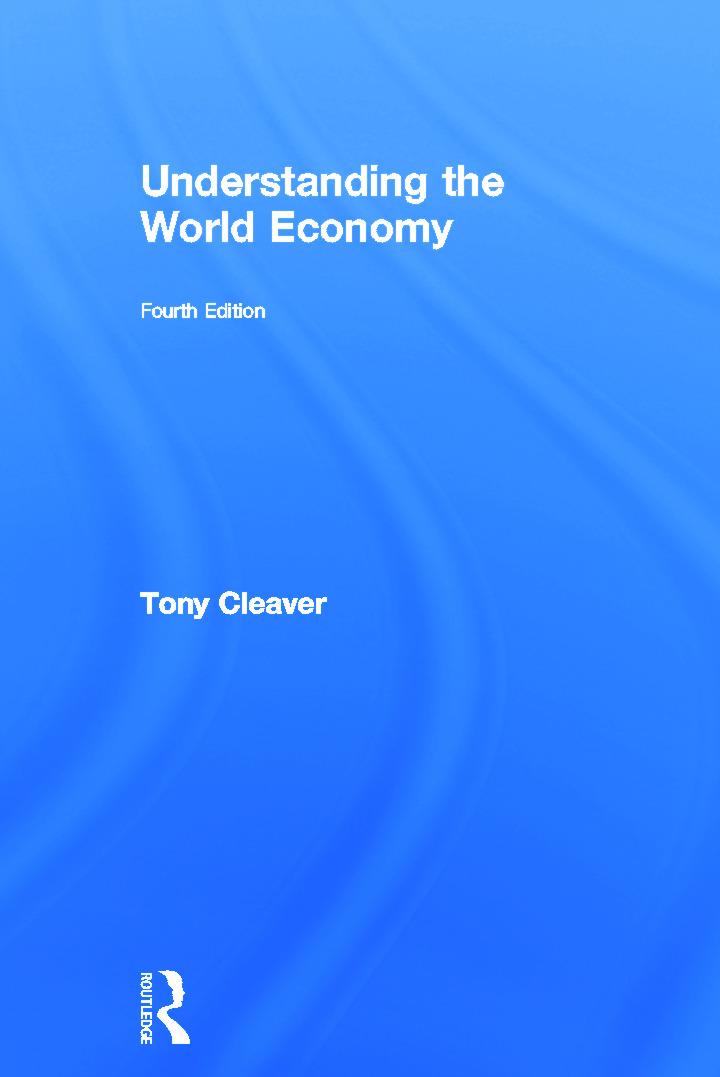 Understanding the World Economy: 4th Edition (Hardback) book cover