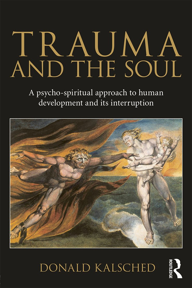 Trauma and the Soul: A psycho-spiritual approach to human development and its interruption (Paperback) book cover