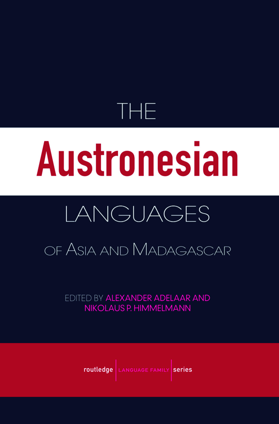 The Austronesian Languages of Asia and Madagascar (Paperback) book cover