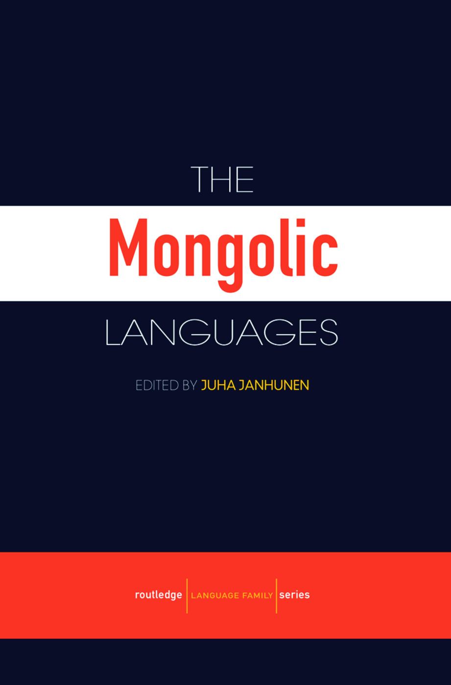 The Mongolic Languages: 1st Edition (Paperback) book cover