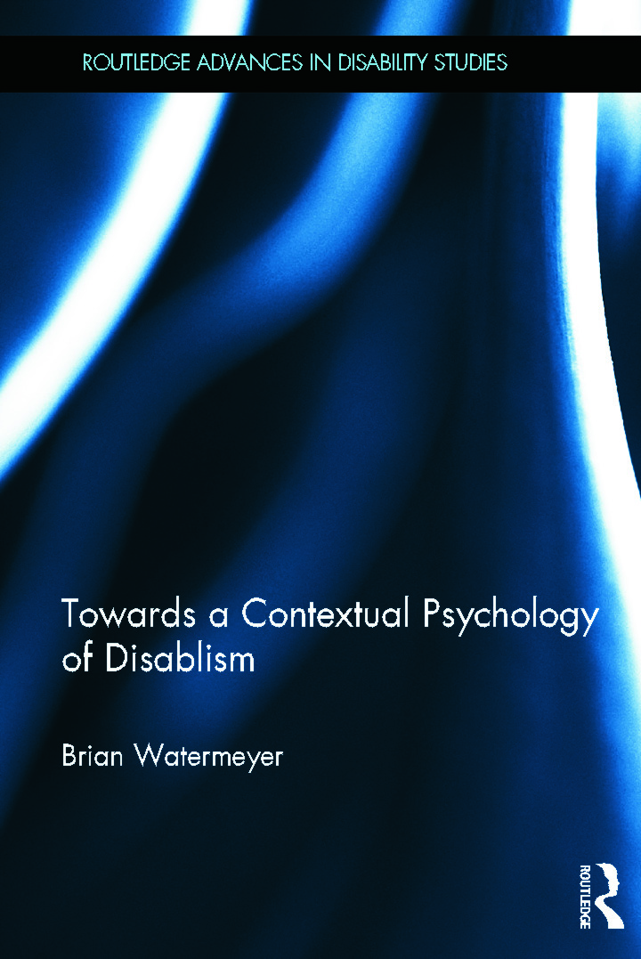 Towards a Contextual Psychology of Disablism (Hardback) book cover