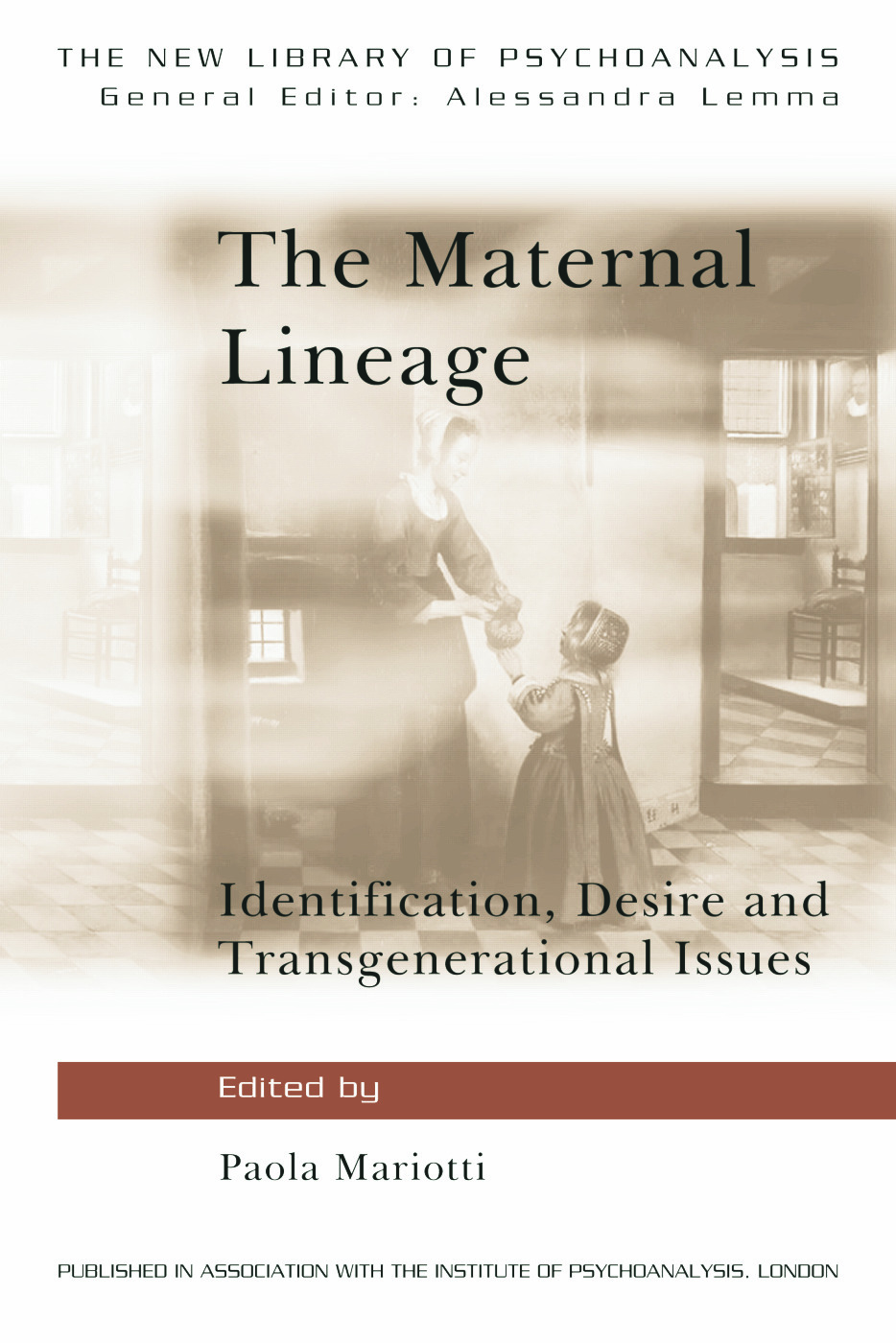 The Maternal Lineage: Identification, Desire and Transgenerational Issues book cover