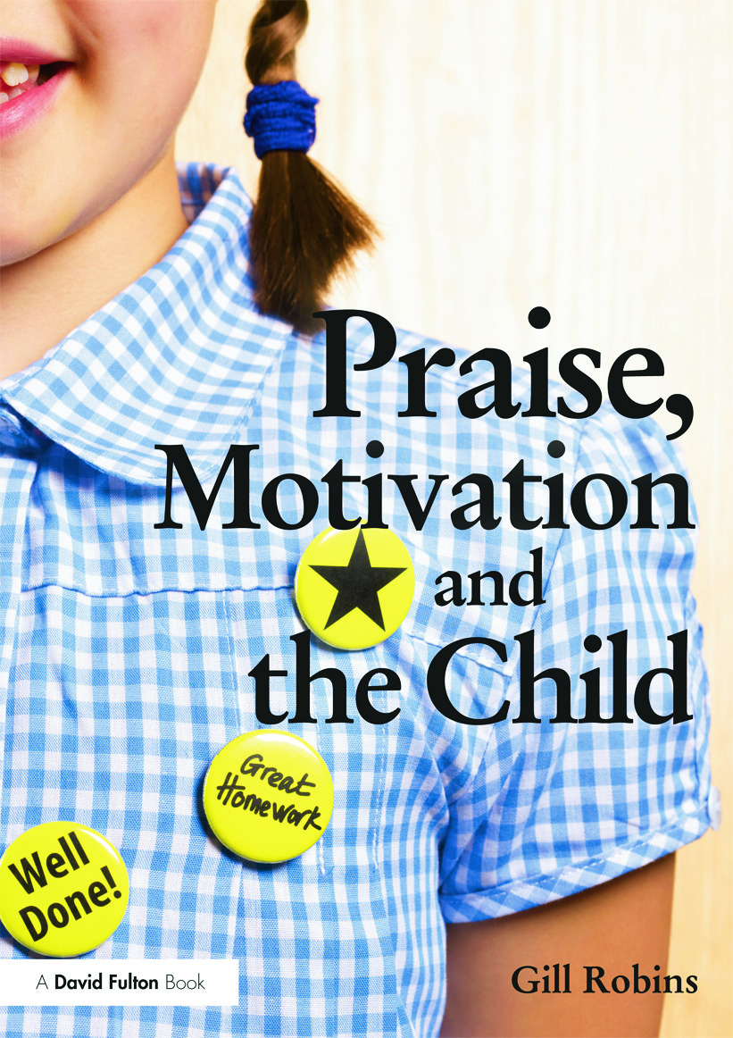 Praise, Motivation and the Child (Paperback) book cover