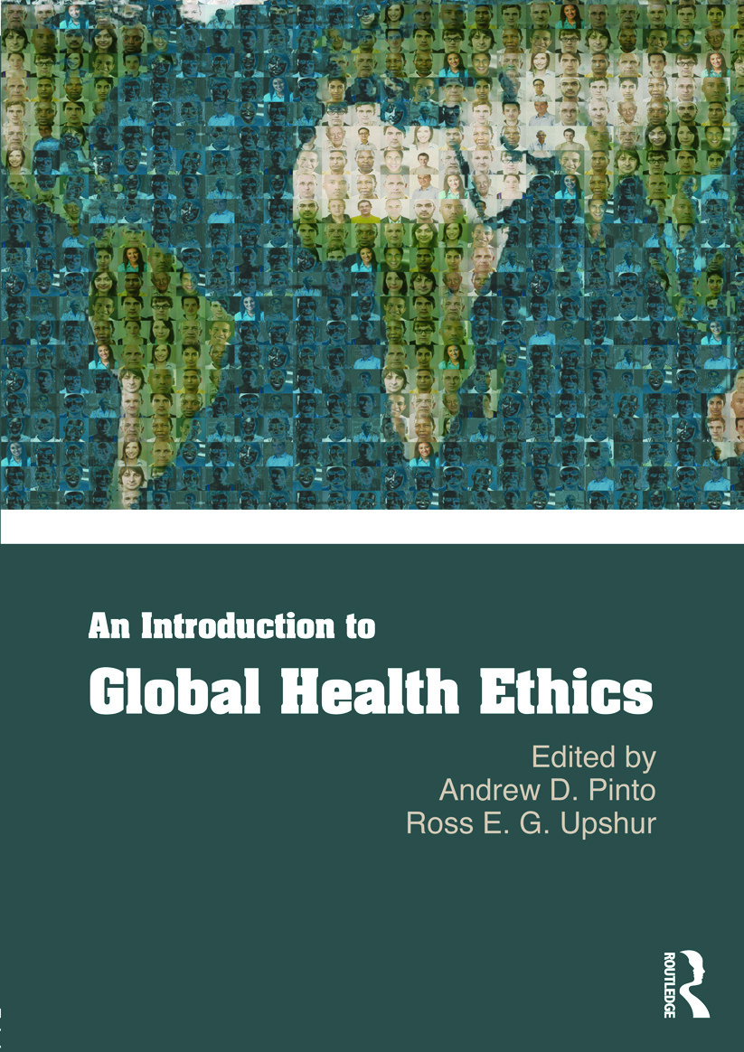 An Introduction to Global Health Ethics: 1st Edition (Paperback) book cover
