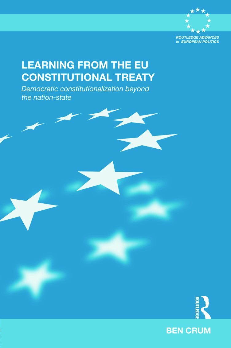 Learning from the EU Constitutional Treaty: Democratic Constitutionalization beyond the Nation-State (Hardback) book cover