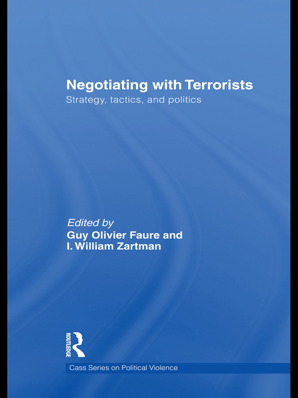 Negotiating with Terrorists: Strategy, Tactics, and Politics (Paperback) book cover