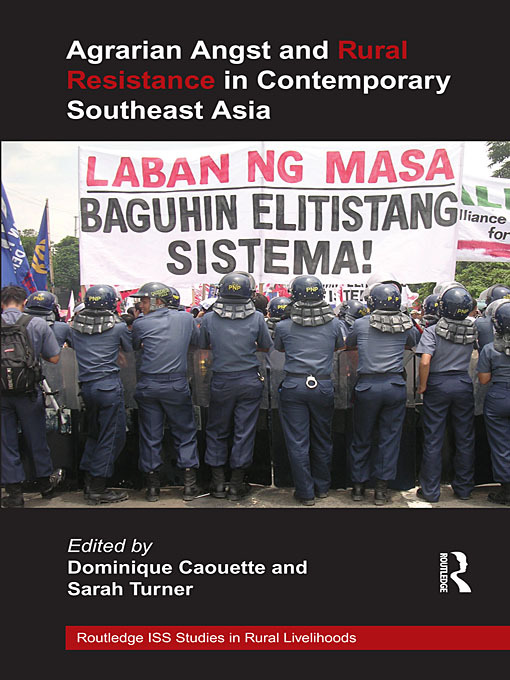 Agrarian Angst and Rural Resistance in Contemporary Southeast Asia: 1st Edition (Paperback) book cover