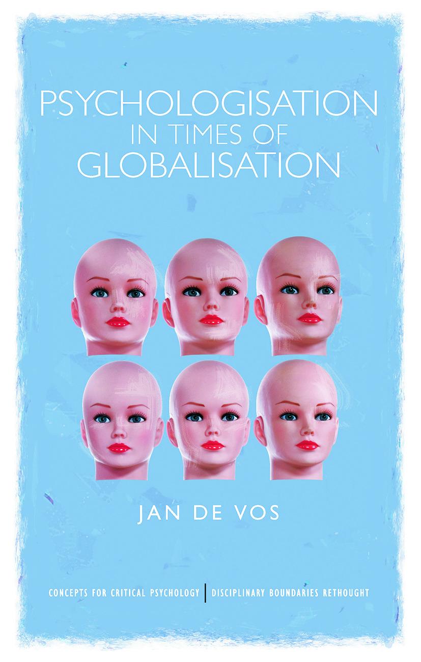 Psychologisation in Times of Globalisation: 1st Edition (Hardback) book cover