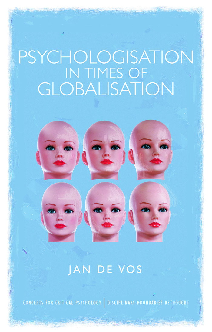 Psychologisation in Times of Globalisation (Paperback) book cover