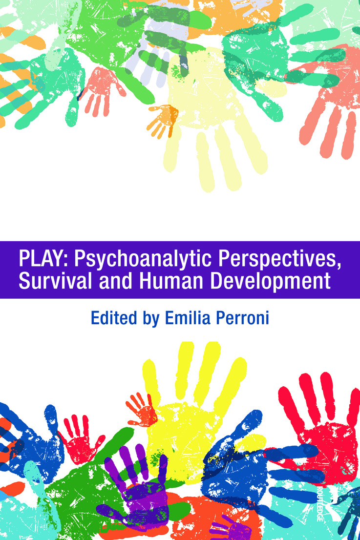 Play: Psychoanalytic Perspectives, Survival and Human Development (Paperback) book cover