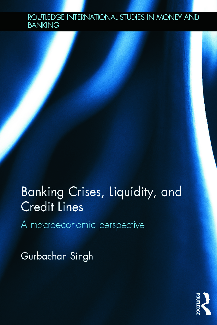 Banking Crises, Liquidity, and Credit Lines: A Macroeconomic Perspective (Hardback) book cover