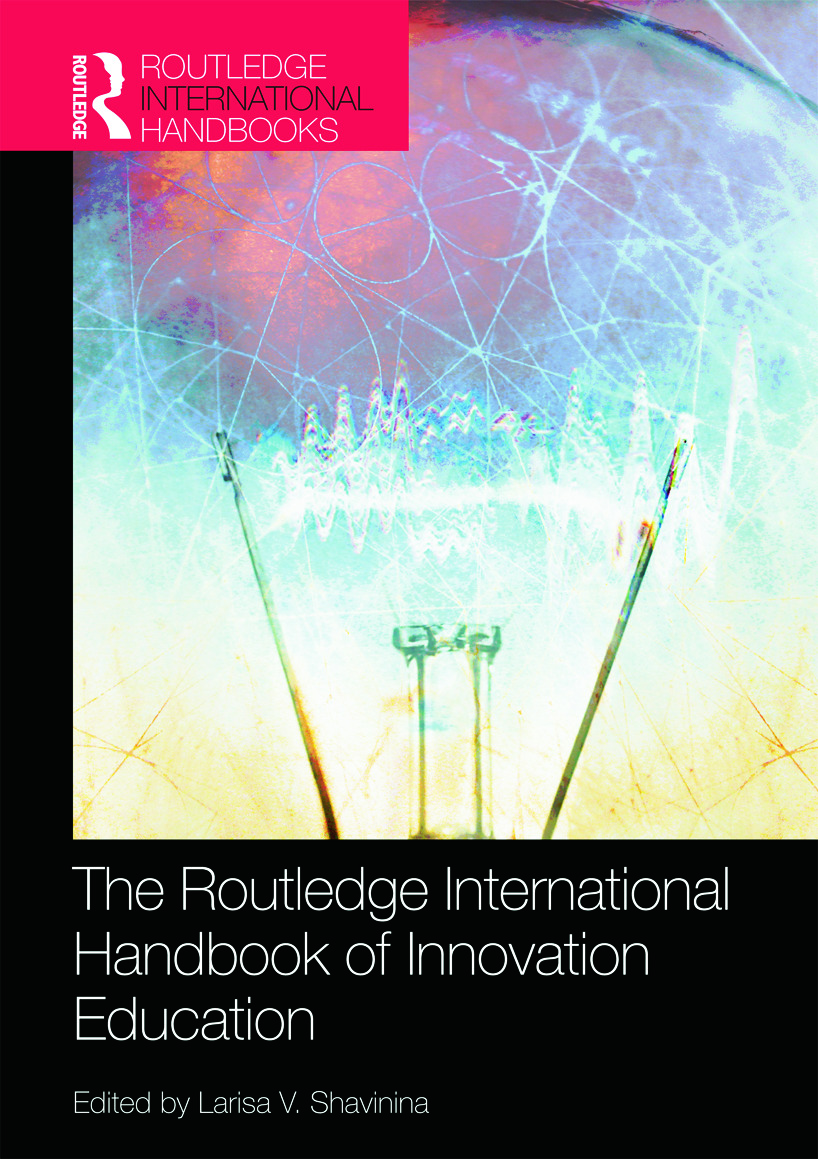 The Routledge International Handbook of Innovation Education book cover