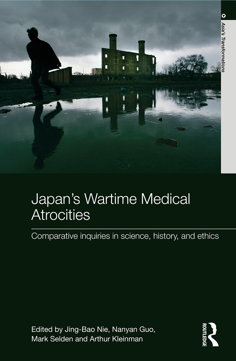 Japan's Wartime Medical Atrocities: Comparative Inquiries in Science, History, and Ethics (Paperback) book cover
