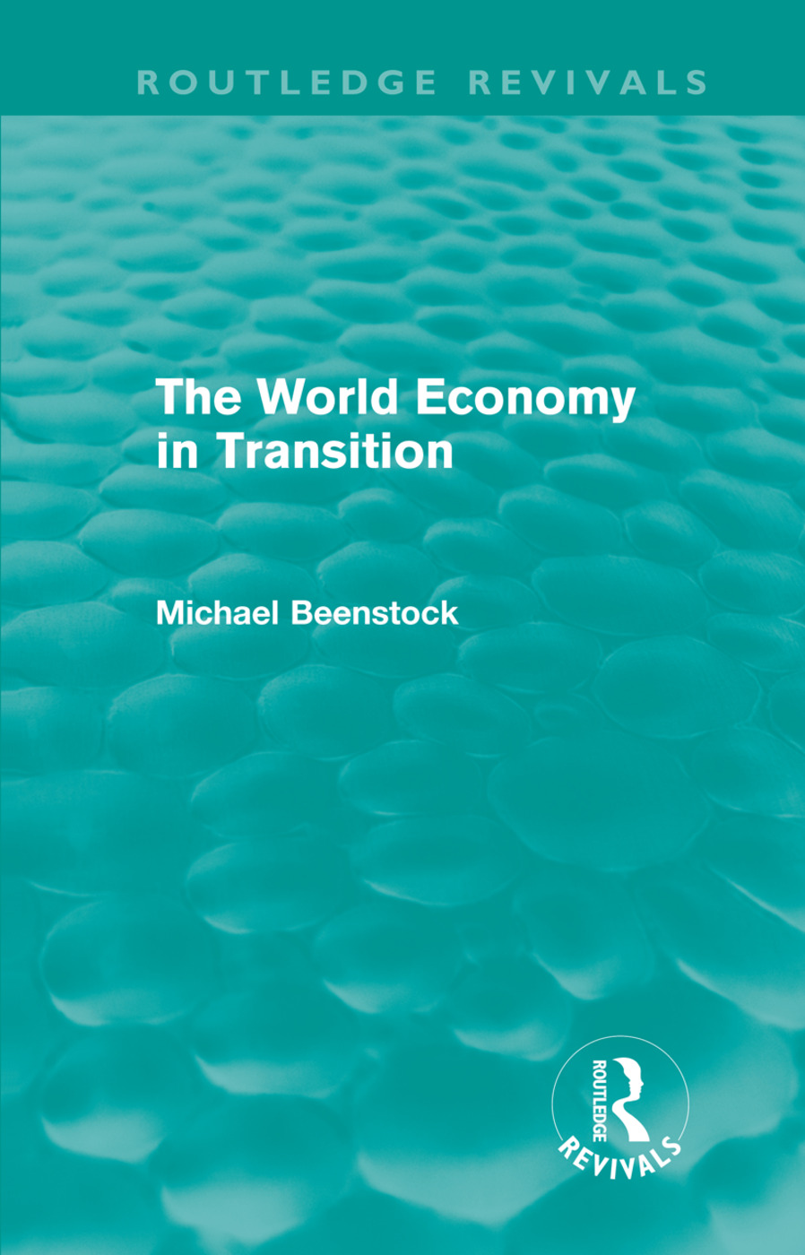 The World Economy in Transition (Routledge Revivals) (Hardback) book cover