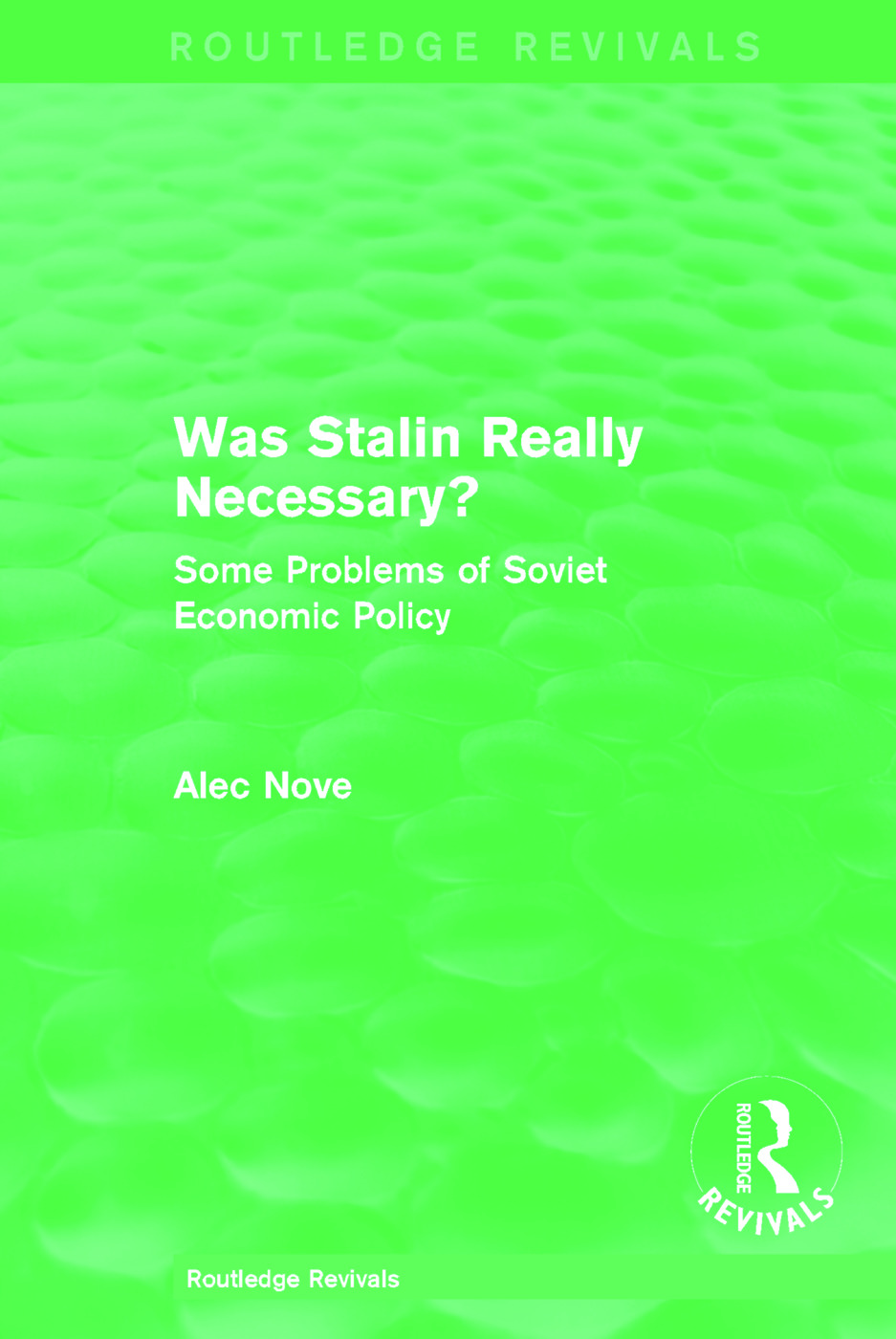 Was Stalin Really Necessary?: Some Problems of Soviet Economic Policy (Hardback) book cover