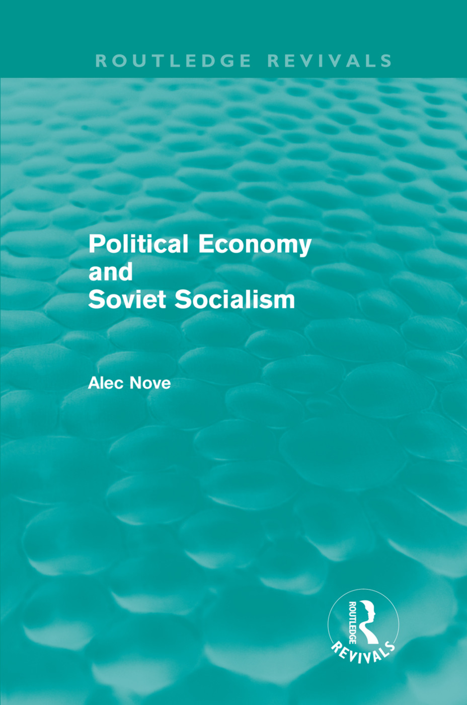 Political Economy and Soviet Socialism (Routledge Revivals) (Hardback) book cover