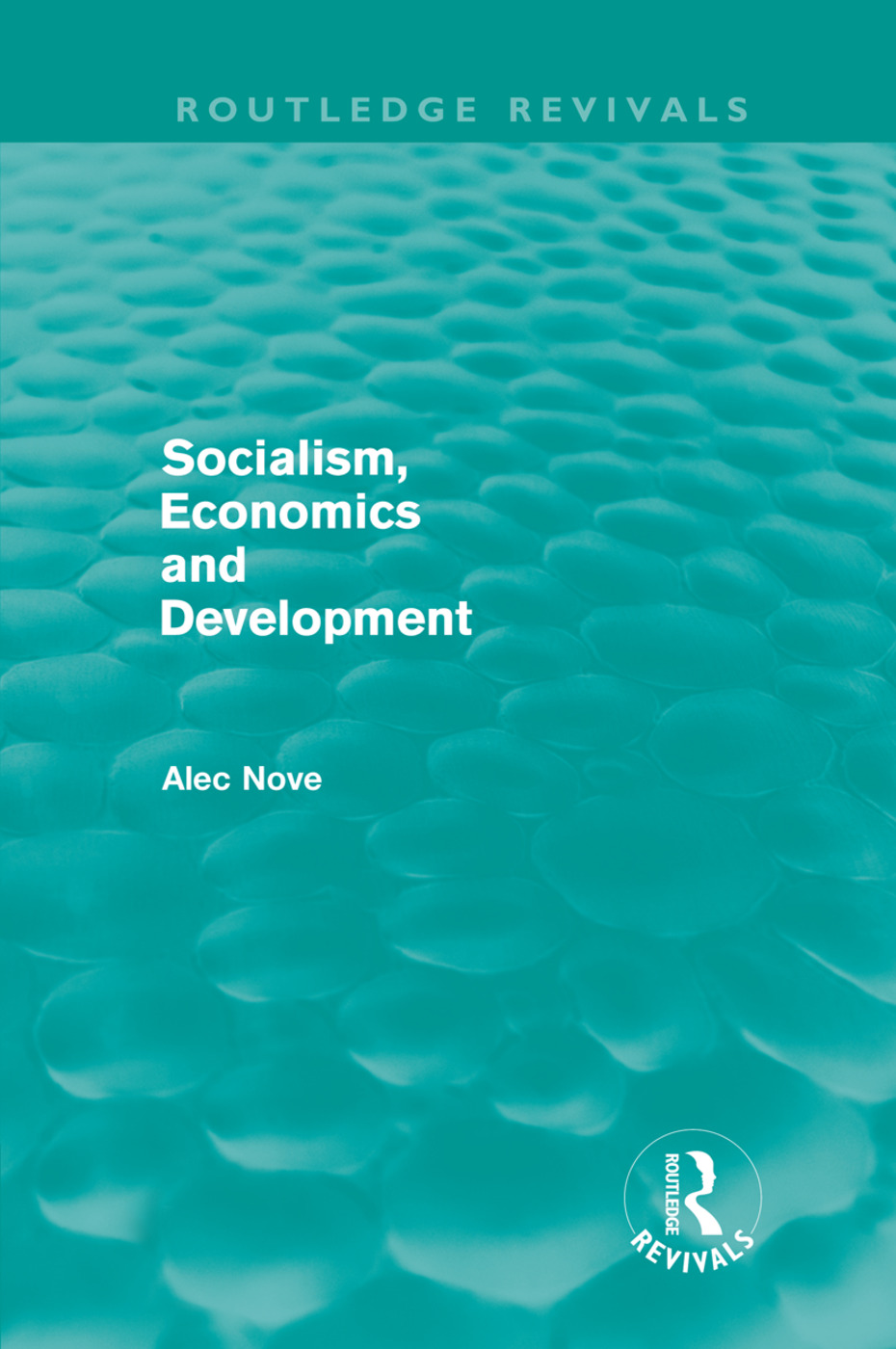 Socialism, Economics and Development (Routledge Revivals) (Hardback) book cover