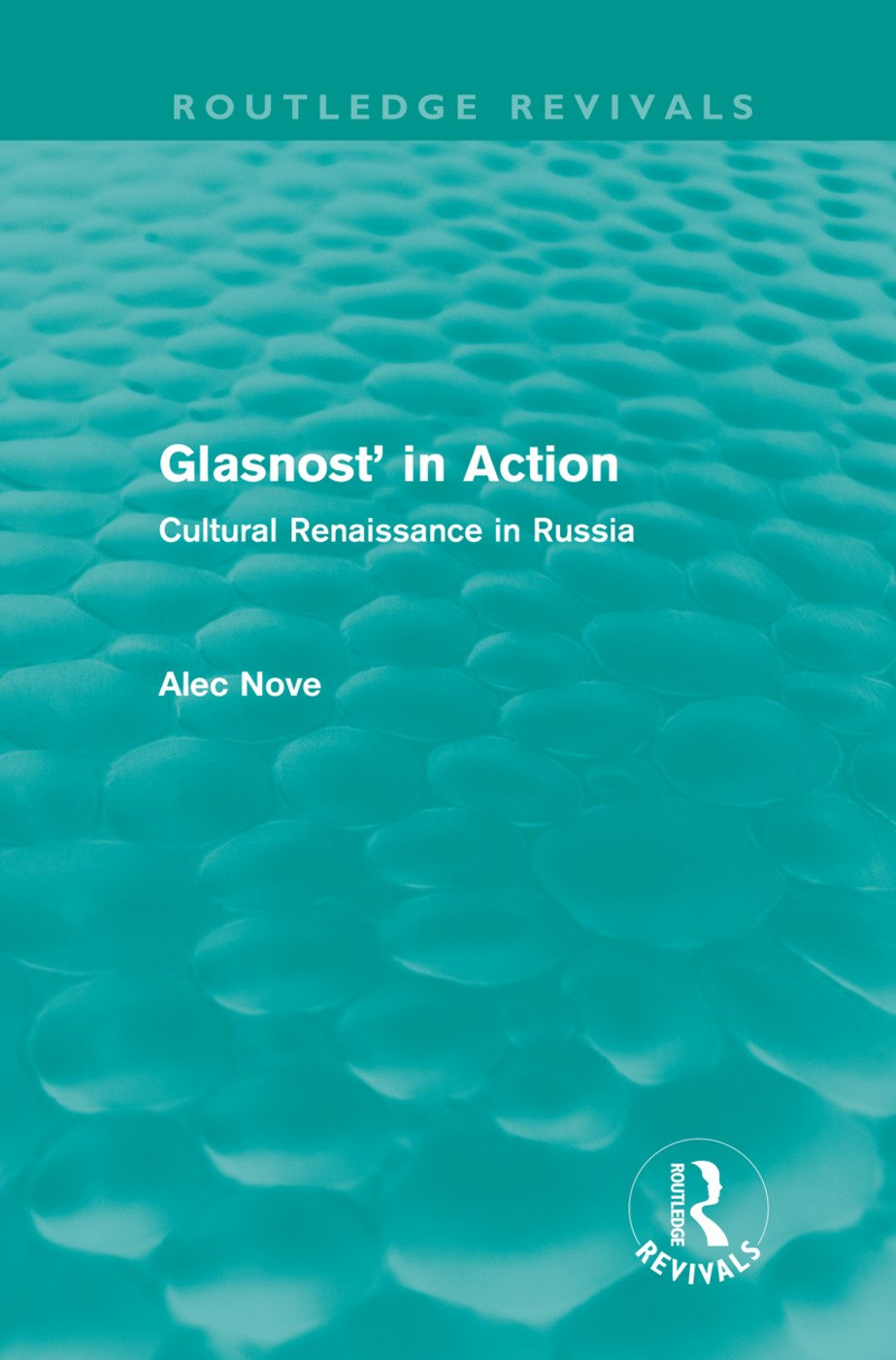 Glasnost' in Action (Routledge Revivals): Cultural Renaissance in Russia (Hardback) book cover