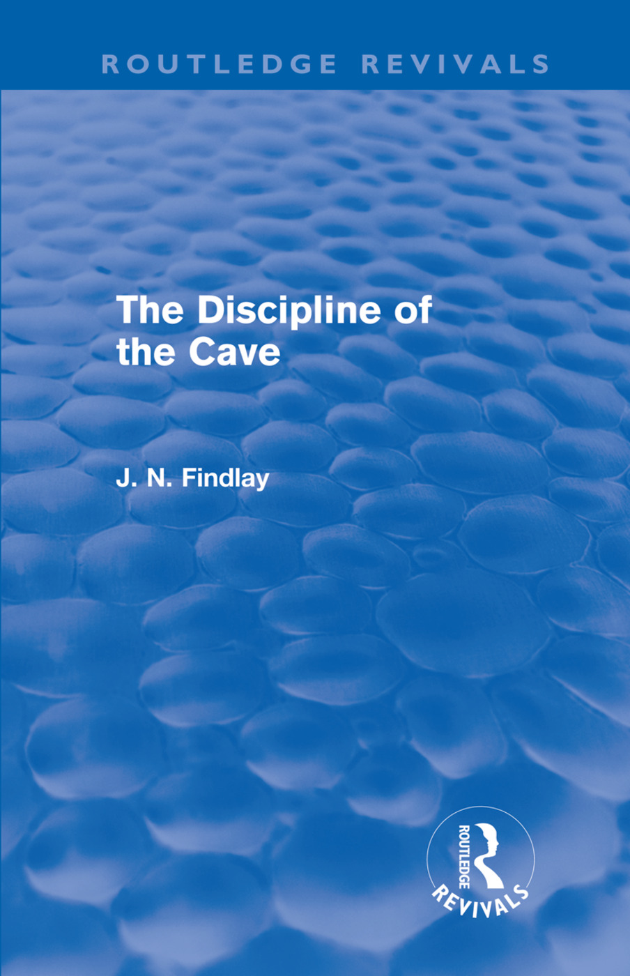 The Discipline of the Cave (Routledge Revivals) (Hardback) book cover