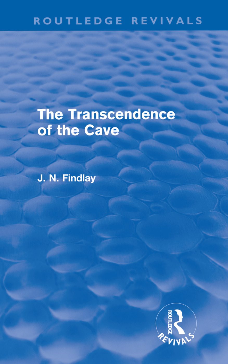 The Transcendence of the Cave (Routledge Revivals)