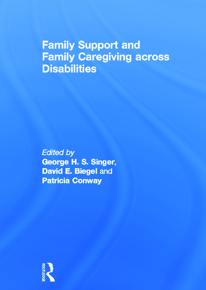 Family Support and Family Caregiving across Disabilities (Hardback) book cover