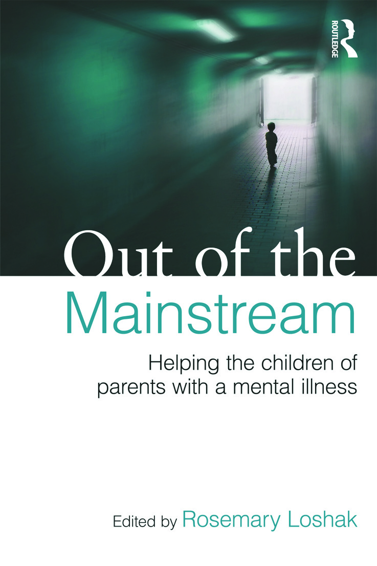 Out of the Mainstream: Helping the children of parents with a mental illness (Paperback) book cover