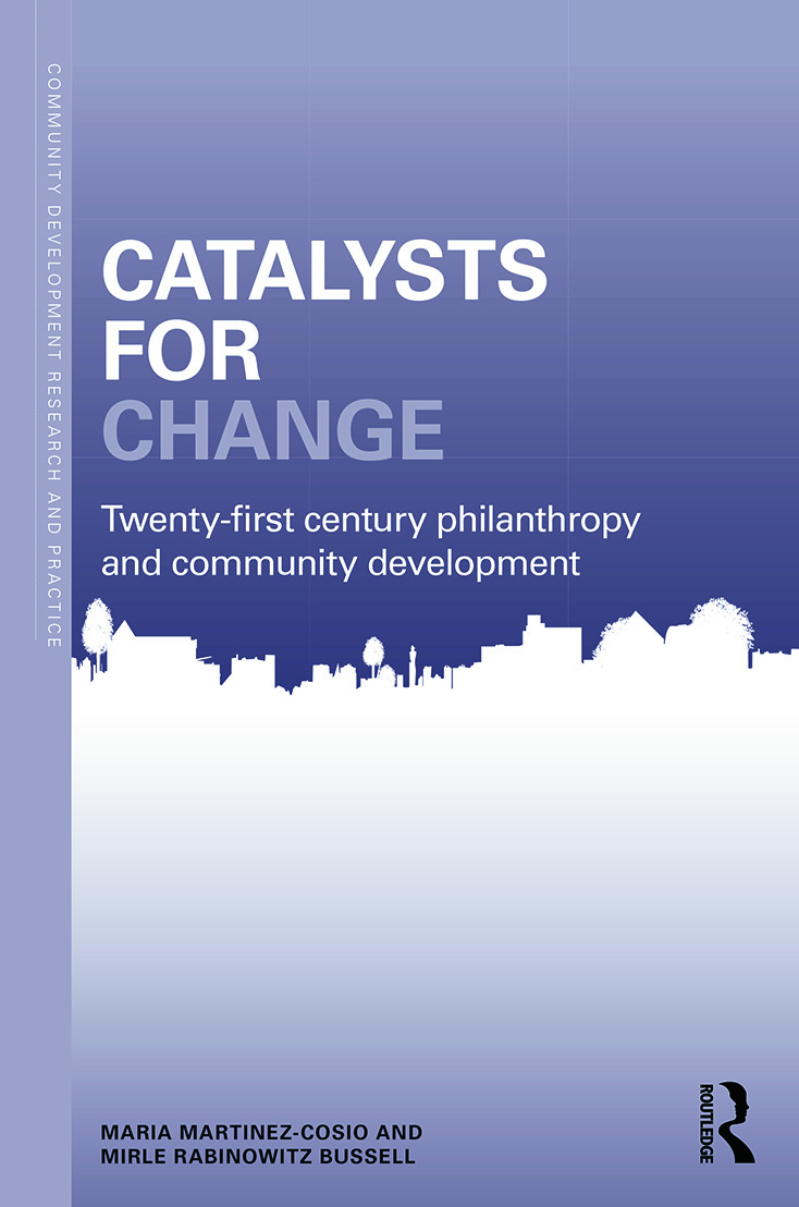 Catalysts for Change: 21st Century Philanthropy and Community Development book cover