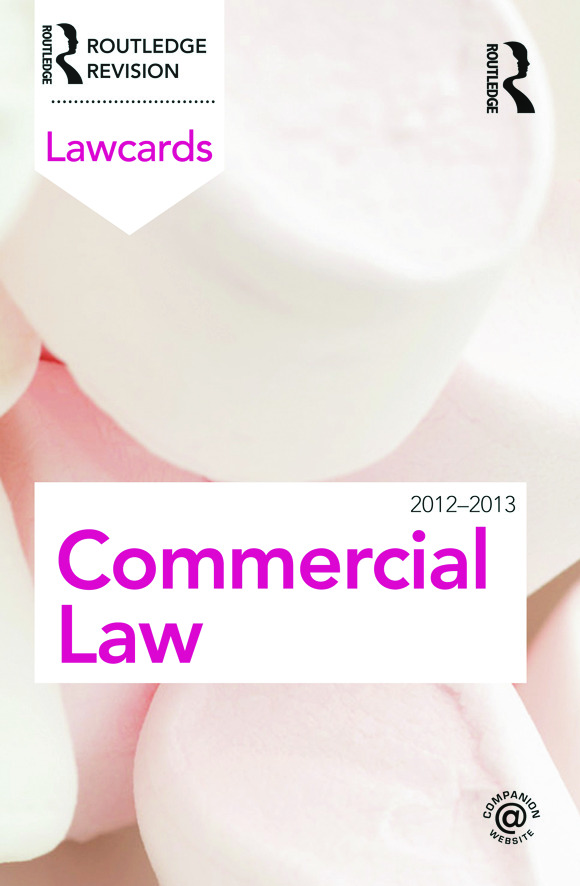 Commercial Lawcards 2012-2013: 8th Edition (Paperback) book cover