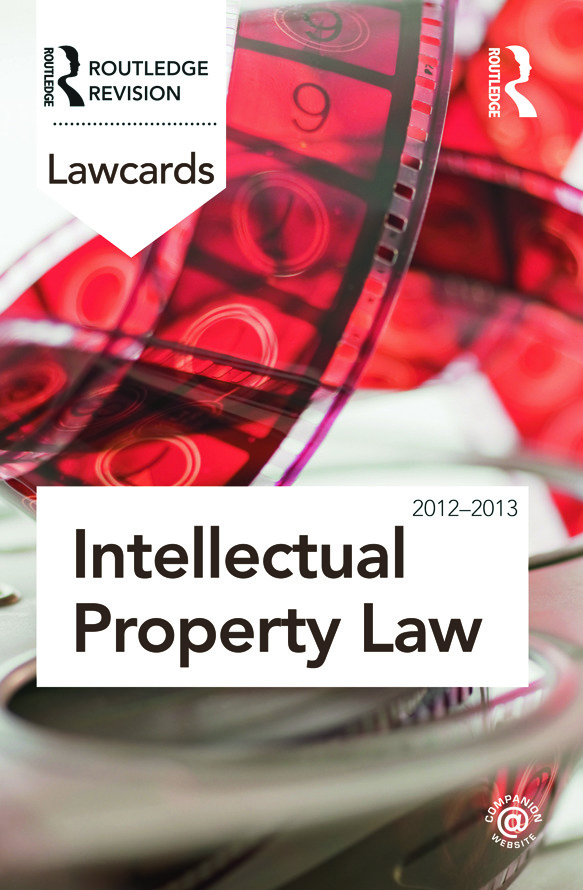 Intellectual Property Lawcards 2012-2013: 8th Edition (Paperback) book cover