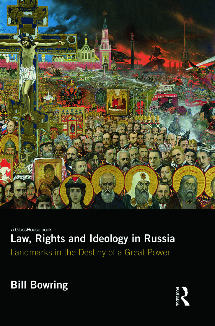 Law, Rights and Ideology in Russia: Landmarks in the Destiny of a Great Power, 1st Edition (Hardback) book cover