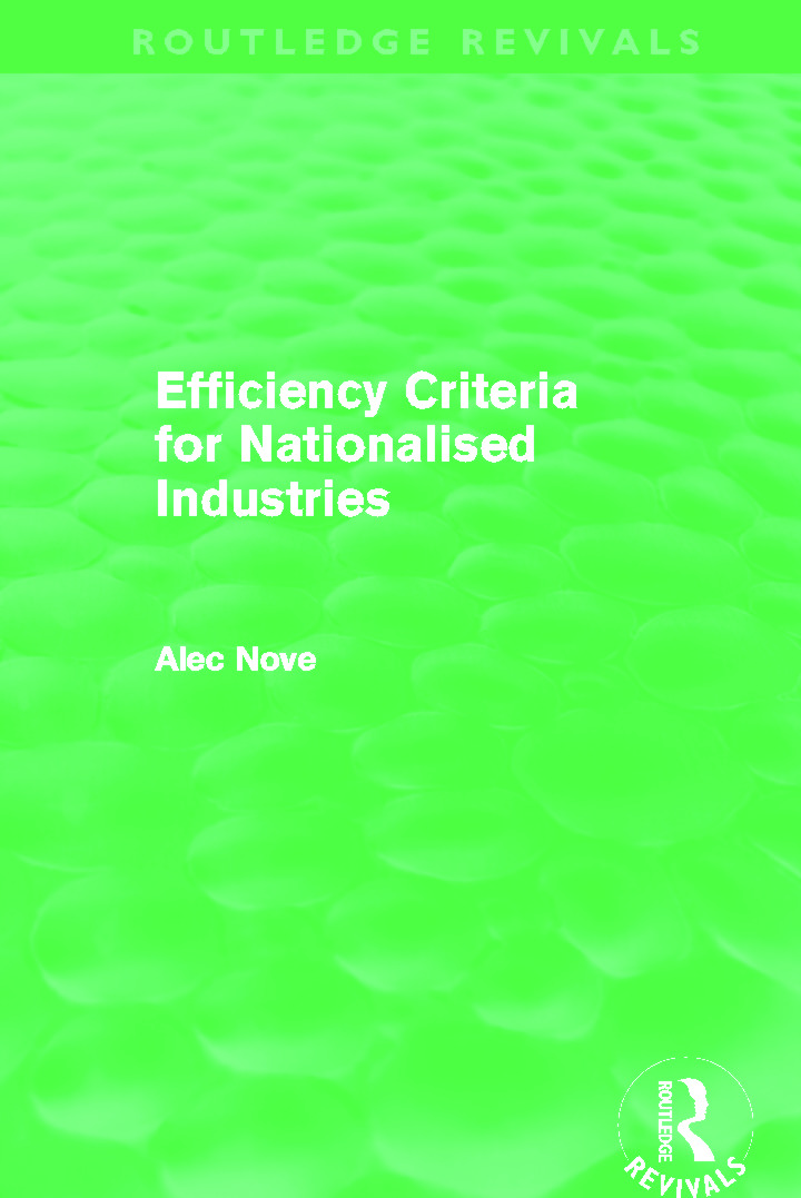 Efficiency Criteria for Nationalised Industries (Routledge Revivals) (Paperback) book cover