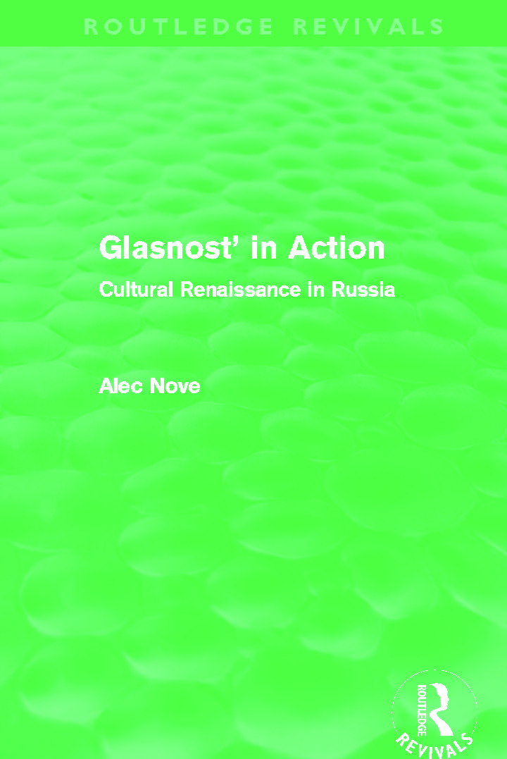 Glasnost in Action (Routledge Revivals): Cultural Renaissance in Russia (Paperback) book cover